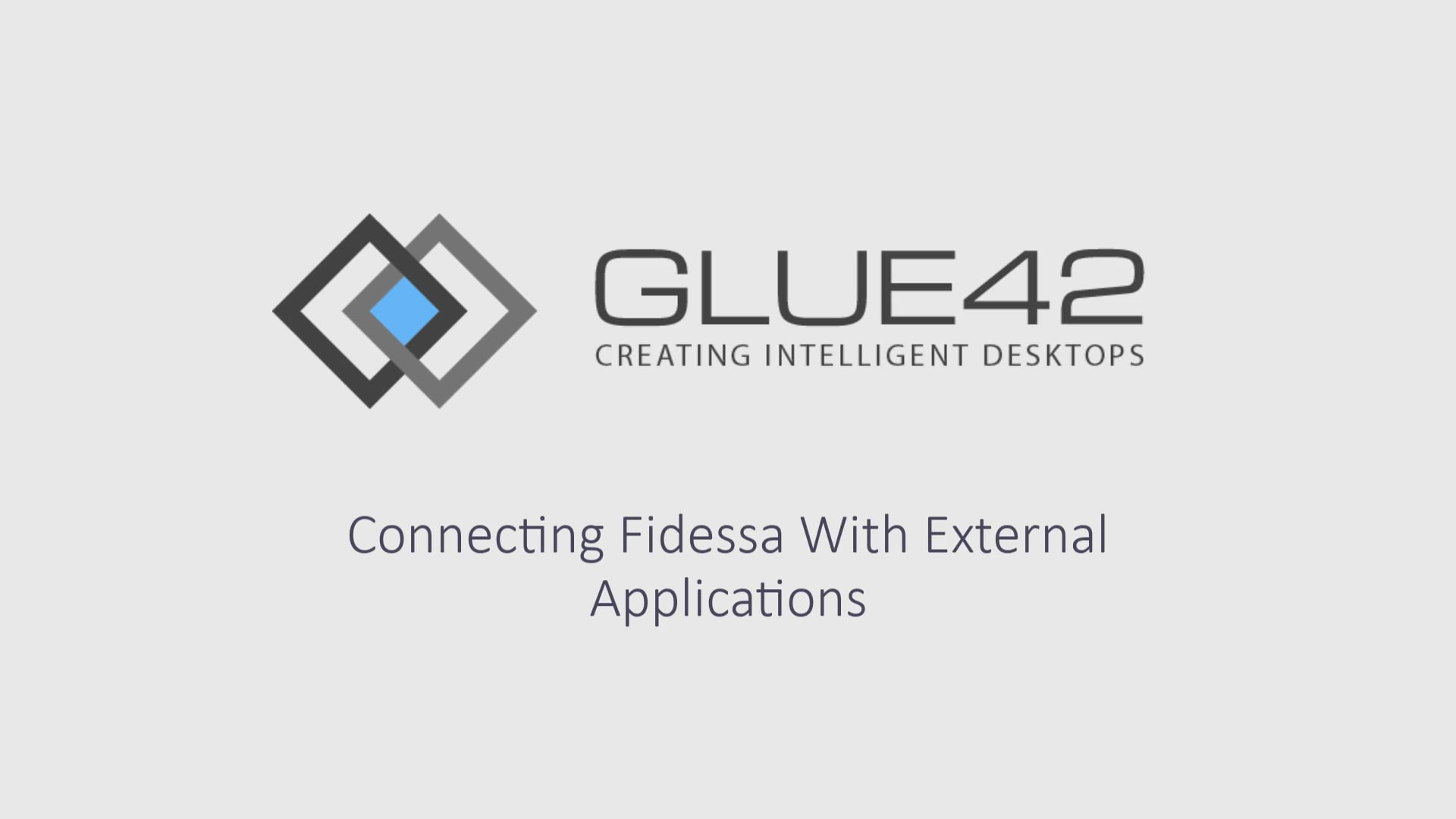 video-Maximize-Your-Fidessa-Investment-with-Glue42