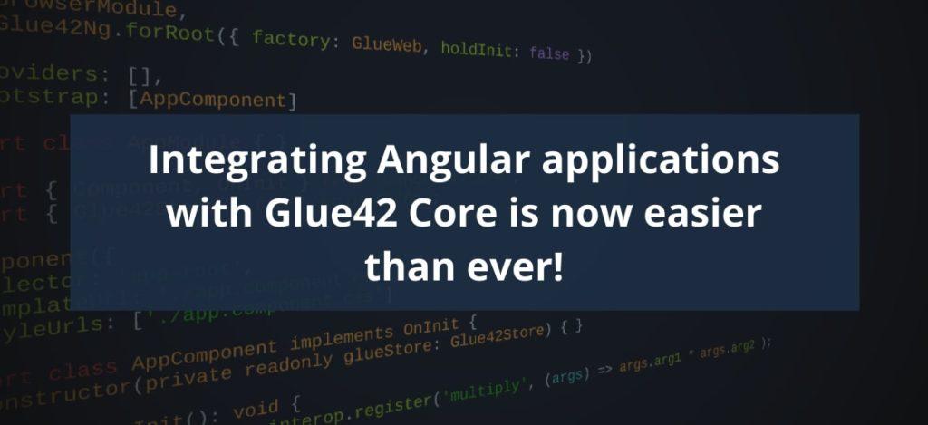 Glue42 Core Integrates Angular Applications