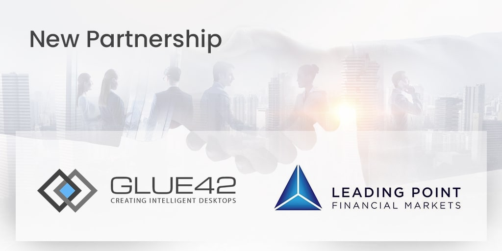 Glue42 & Leading Point Financial Markets partnership announcement