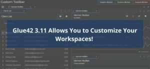 Glue42 3.11 Allows You to Customize Your Workspaces