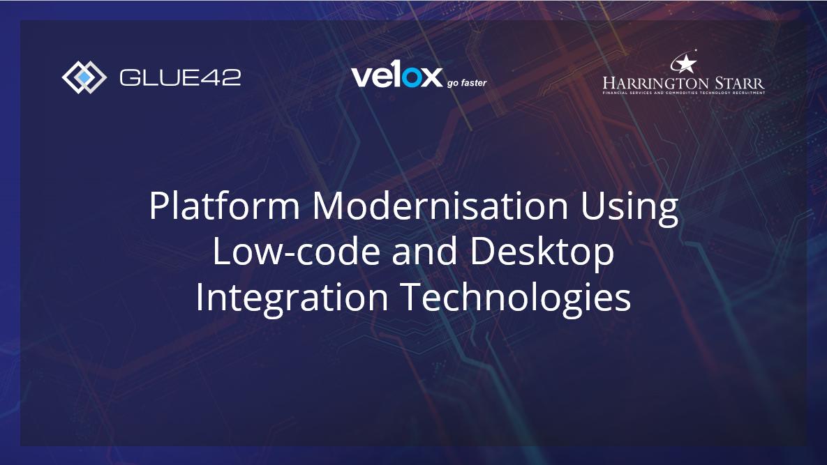 Platform Modernisation Using Low-code and Desktop Integration Technologies